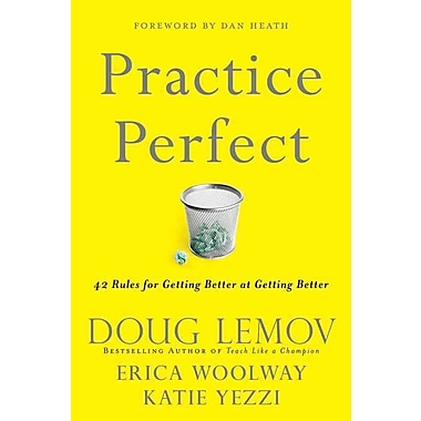 Practice Perfect: 42 Rules for Getting Better at Getting Better (HC)