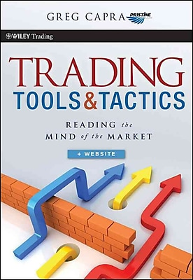 Trading Tools and Tactics, Reading the Mind of the Market