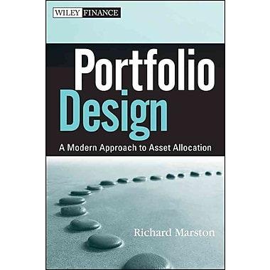 Portfolio Design: A Modern Approach to Asset Allocation