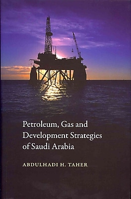 Petroleum, Gas and Development Strategies of Saudi Arabia