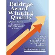 Baldrige Award Winning Quality by