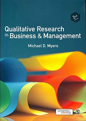 Qualitative Research in Business and Management Michael D. Myers