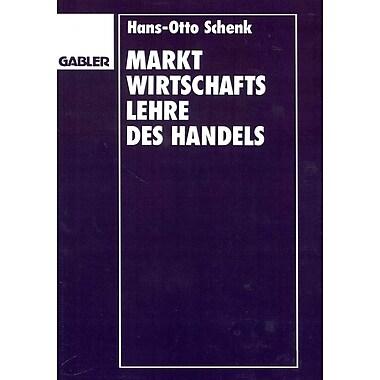 Marktwirtschaftslehre des Handels (German Edition)