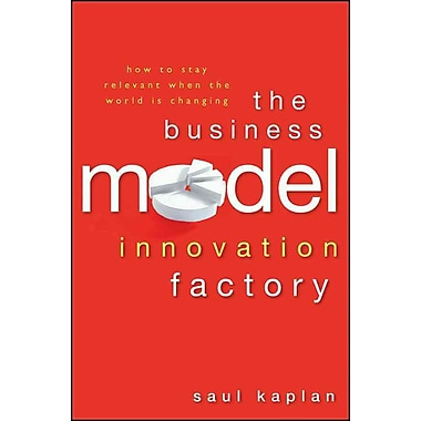 The Business Model Innovation Factory: