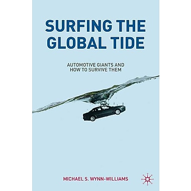 Surfing the Global Tide Michael Wynn-Williams Hardcover