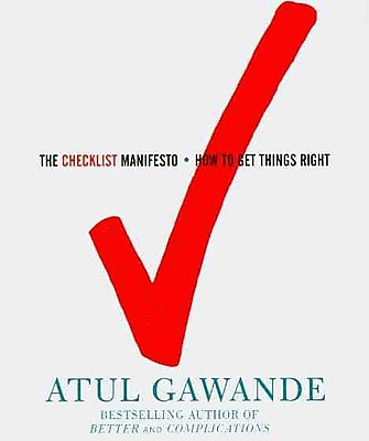 The Checklist Manifesto: How to Get Things Right (Audio CD)