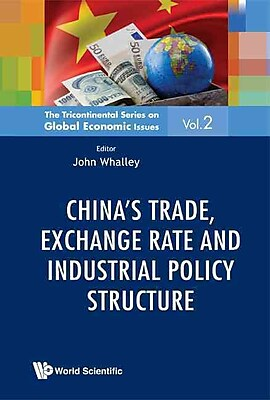 China's Trade, Exchange Rate and Industrial Policy Structure (Tricontinental Series on Global Economic Issues)