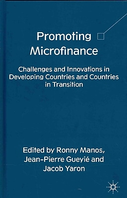 Promoting Microfinance: Challenges and Innovations in Developing Countries and Countries in Transition