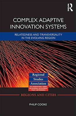 Complex Adaptive Innovation Systems: Relatedness and Transversality in the Evolving Region