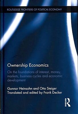 Ownership Economics Gunnar Heinsohn, Otto Steiger Hardcover