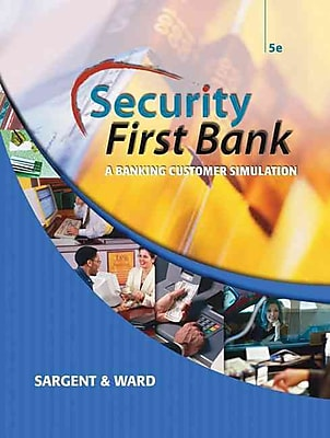 Security First Bank: A Banking Customer Simulation (Advanced Accounting)