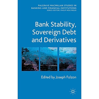 Bank Stability, Sovereign Debt and Derivatives