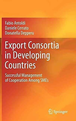 Export Consortia in Developing Countries: Successful Management of Cooperation Among SMEs