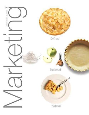Marketing: Defined, Explained, Applied (2nd Edition)