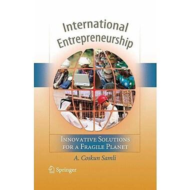 International Entrepreneurship: Innovative Solutions for a Fragile Planet