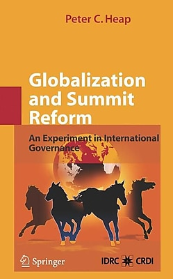 Globalization and Summit Reform: An Experiment in International Governance