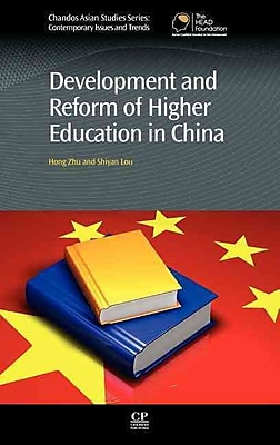 Development and Reform of Higher Education in China (Chandos Asian Studies)