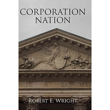 Corporation Nation (Haney Foundation Series)