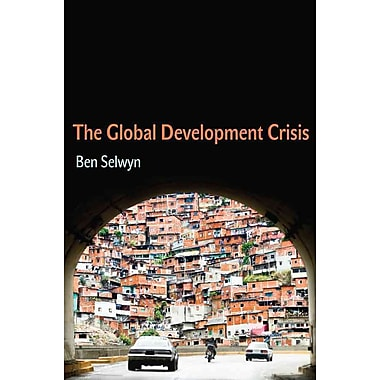 The Global Development Crisis