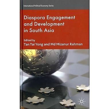 Diaspora Engagement and Development in South Asia (International Political Economy)