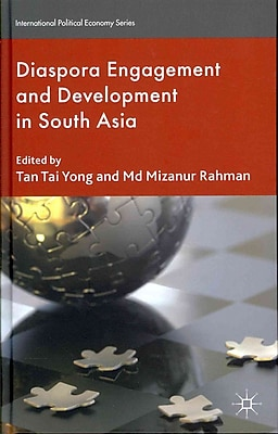 Diaspora Engagement and Development in South Asia (International Political Economy)