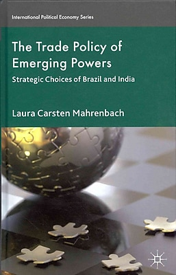 The Trade Policy of Emerging Powers
