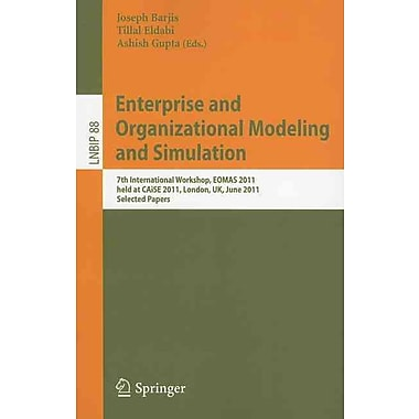 Enterprise and Organizational Modeling and Simulation [Paperback]