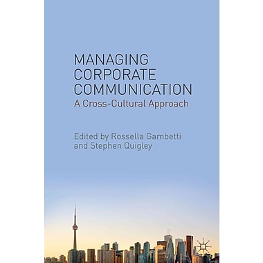 Managing Corporate Communication: A Cross-Cultural Approach