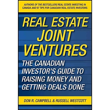 he Canadian Investors Guide to Raising Money and Getting Deals Done