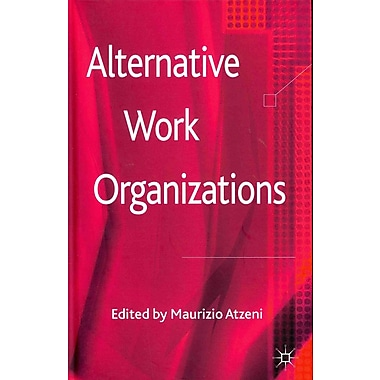 Alternative Work Organizations