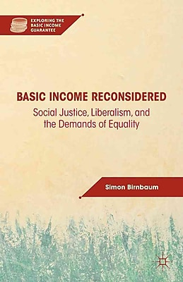 Social Justice, Liberalism, and the Demands of Equality