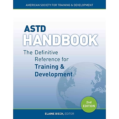ASTD Handbook: The Definitive Reference for Training & Development