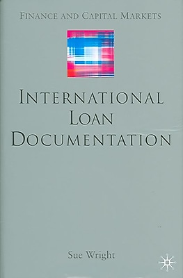 International Loan Documentation (Finance and Capital Markets)