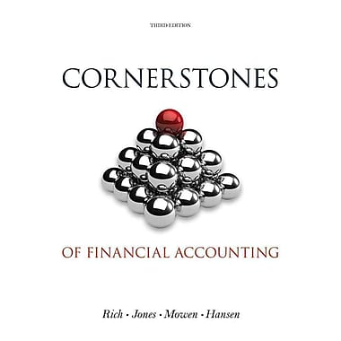 Cornerstones of Financial Accounting (with 2011 Annual Reports: Under Armour, Inc. & VF Corporation)