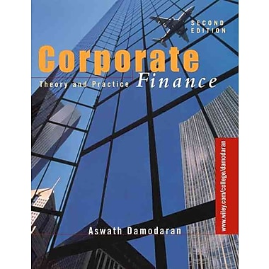 Corporate Finance: Theory & Practice, Used Book