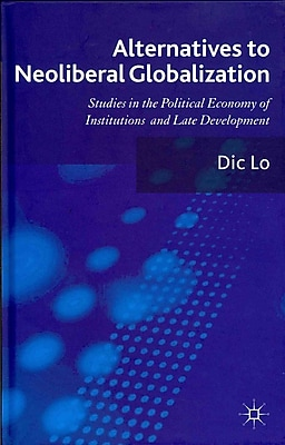Alternatives to Neoliberal Globalization