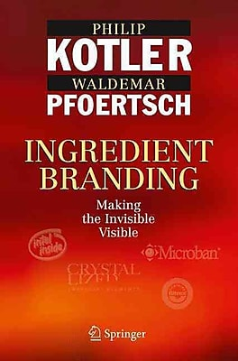 Ingredient Branding: Making the Invisible Visible