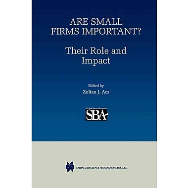 Are Small Firms Important? Their Role and Impact