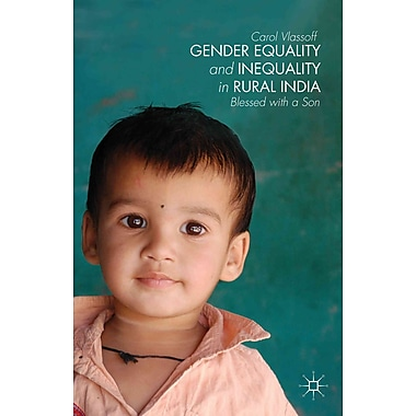 Gender Equality and Inequality in Rural India: Blessed With a Son