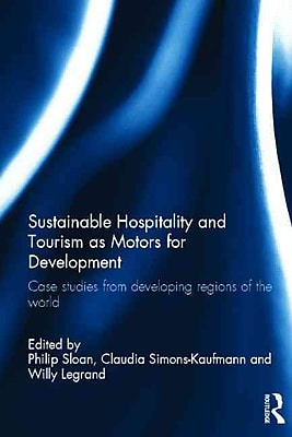 Sustainable Hospitality and Tourism as Motors for Development