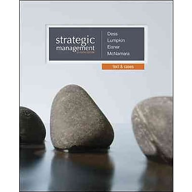 Strategic Management: Text and Cases with Connect Plus Access Card