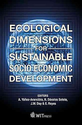 Ecological Dimensions for Sustainable Socio Economic Development