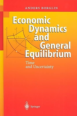 Economic Dynamics and General Equilibrium: Time and Uncertainty