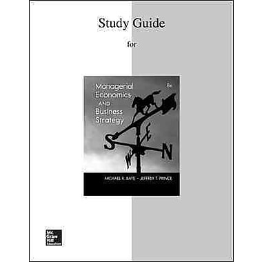 Study Guide to accompany Managerial Economics & Business Strategy
