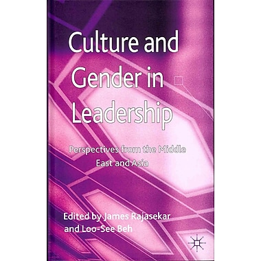 Culture and Gender in Leadership: Perspectives from the Middle East and Asia