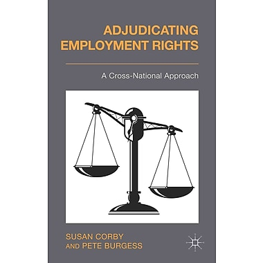Adjudicating Employment Rights Susan Corby, Pete Burgess Hardcover