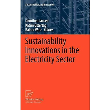 Sustainability Innovations in the Electricity Sector (Sustainability and Innovation)