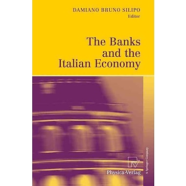 The Banks and the Italian Economy