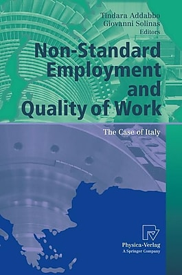 Non-Standard Employment and Quality of Work: The Case of Italy