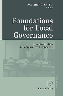 Foundations for Local Governance: Decentralization in Comparative Perspective